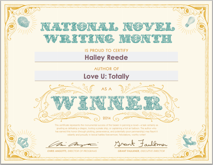HaileyReede.com Hailey wins NaNoWriMo 2014. This is the certificate.