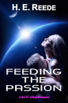 Feeding The Passion by H. E. Reede Cover