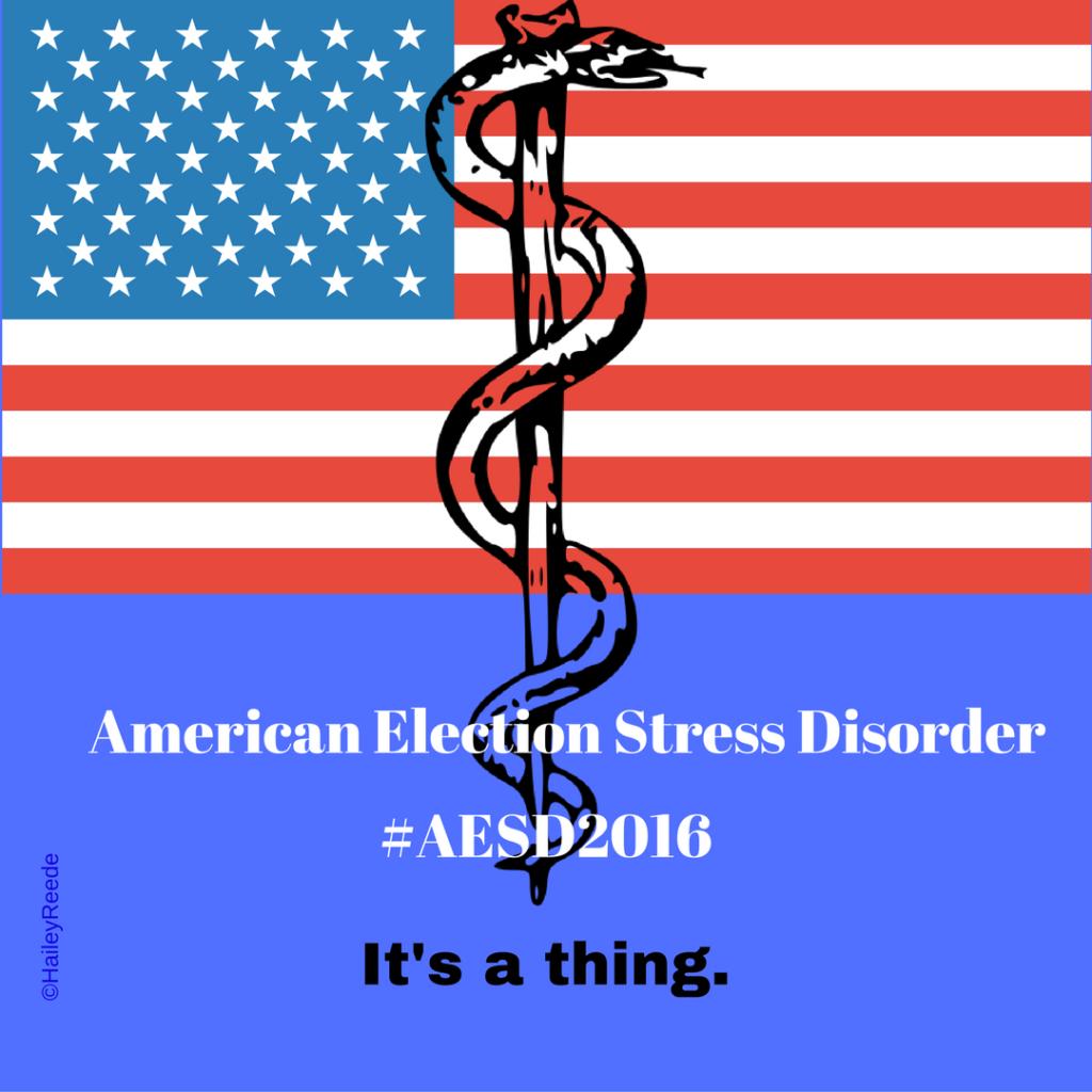#AESD2016, #AMericanElectionSstressDisorder2016