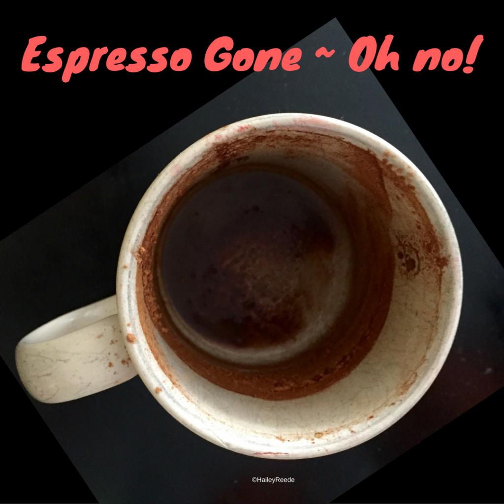 Espresso Gone - Oh no! (1)
