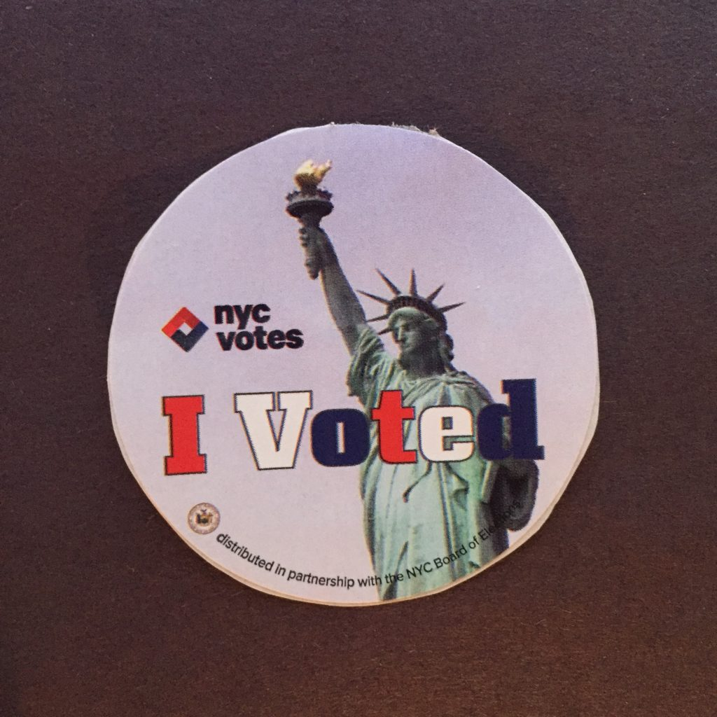 This is the sticker that is handed out to voters in the New York City area. At my polling place, they were out of these by noon. Huge turn-out. HYUGE!